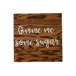 Small Wood Sign - Sugar