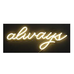 Always LED Neon Sign